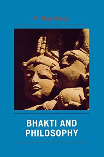 9780739125106: Bhakti and Philosophy