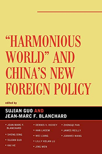 9780739126042: Harmonious World and China's New Foreign Policy (Challenges Facing Chinese Political Development)