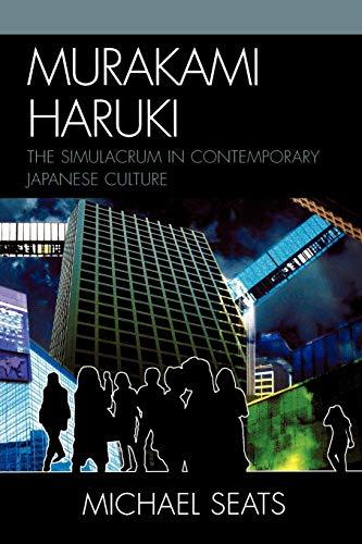 9780739127254: Murakami Haruki: The Simulacrum in Contemporary Japanese Culture