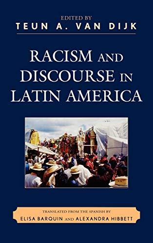 Racism and Discourse in Latin America: Teun A. Dijk