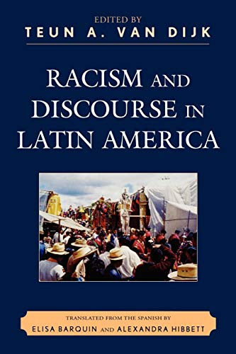 9780739127285: Racism and Discourse in Latin America (Perspectives on a Multiracial America)