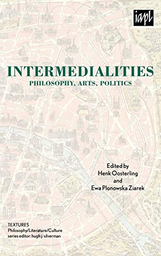 9780739127353: Intermedialities: Philosophy, Arts, Politics (TEXTURES: Philosophy / Literature / Culture)