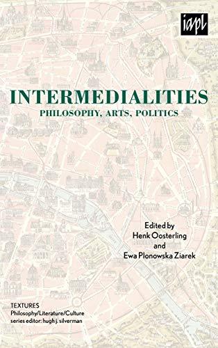9780739127353: Intermedialities: Philosophy, Arts, Politics (TEXTURES: Philosophy / Literature / Culture)