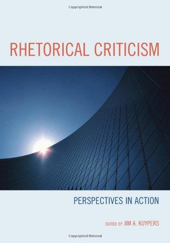 9780739127735: Rhetorical Criticism: Perspectives in Action (Lexington Studies in Political Communication)