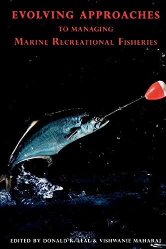 9780739128039: Evolving Approaches to Managing Marine Recreational Fisheries