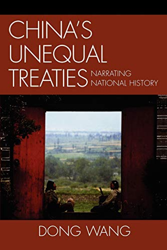 9780739128060: China's Unequal Treaties: Narrating National History (AsiaWorld)