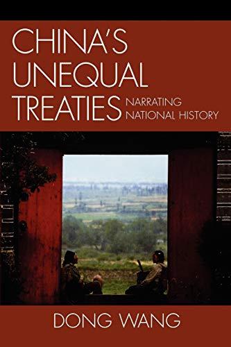9780739128060: China's Unequal Treaties: Narrating National History (AsiaWorld)