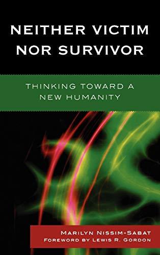 Neither Victim Nor Survivor: Nissim-Sabat, Marilyn