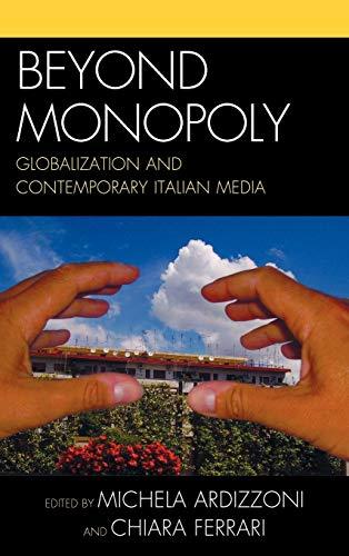 Beyond Monopoly: Michela Ardizzoni (editor),