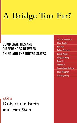 9780739128879: A Bridge Too Far?: Commonalities and Differences between China and the United States