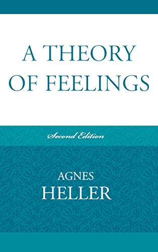 9780739129661: A Theory of Feelings