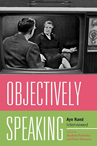 9780739131954: Objectively Speaking: Ayn Rand Interviewed