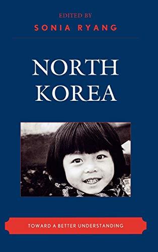 9780739132050: North Korea: Toward a Better Understanding (New Asian Anthropology)