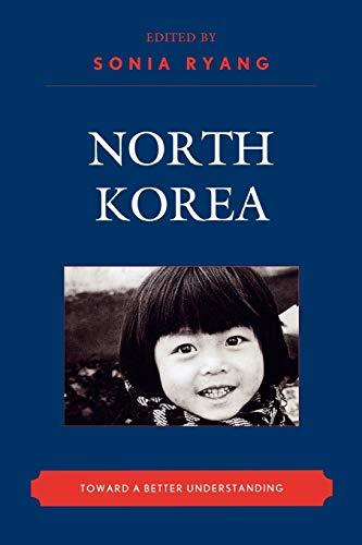 9780739132067: North Korea: Toward a Better Understanding (New Asian Anthropology)