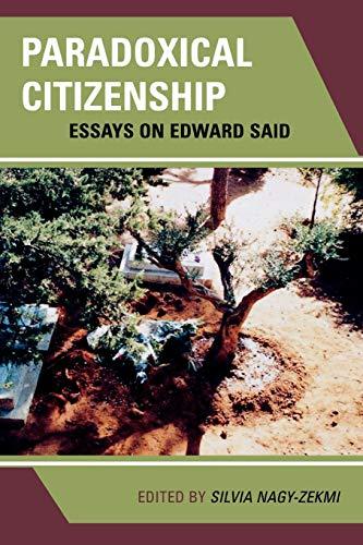 9780739132586: Paradoxical Citizenship: Essays on Edward Said