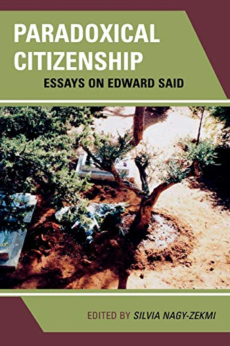 9780739132586: Paradoxical Citizenship: Essays on Edward Said
