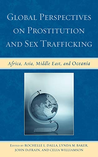 9780739132753: Global Perspectives on Prostitution and Sex Trafficking: Africa, Asia, Middle East, and Oceania