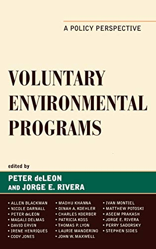 9780739133224: Voluntary Environmental Programs: A Policy Perspective (Studies in Public Policy)