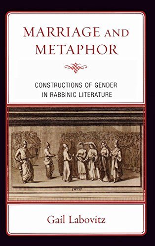 9780739134252: Marriage and Metaphor: Constructions of Gender in Rabbinic Literature