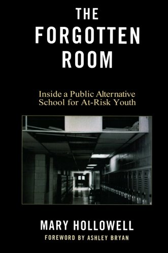 9780739134962: The Forgotten Room: Inside A Public Alternative School for At-Risk Youth