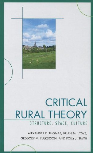 9780739135594: Critical Rural Theory: Structure, Space, Culture