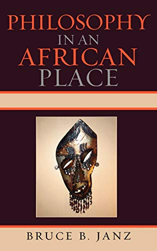 9780739136683: Philosophy in an African Place