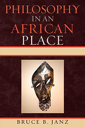 9780739136690: Philosophy in an African Place