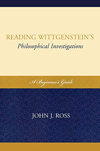 9780739136751: Reading Wittgenstein's Philosophical Investigations: A Beginner's Guide