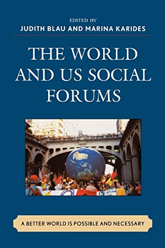 The World and U.S. Social Forums: Judith Blau (editor),