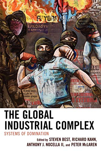 9780739136980: The Global Industrial Complex: Systems of Domination