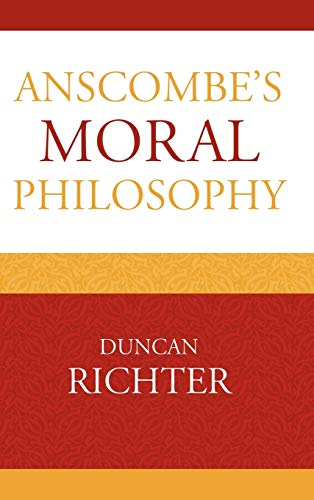 9780739138847: Anscombe's Moral Philosophy