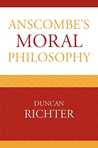 9780739138854: Anscombe's Moral Philosophy