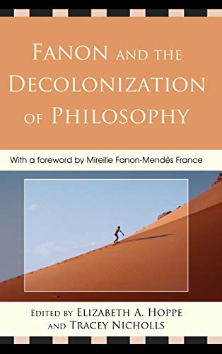 9780739141250: Fanon and the Decolonization of Philosophy
