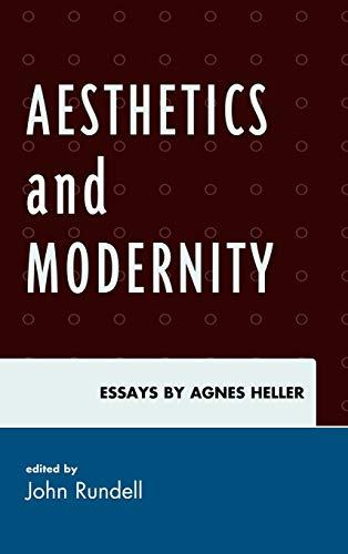 9780739141311: Aesthetics and Modernity: Essays by Agnes Heller