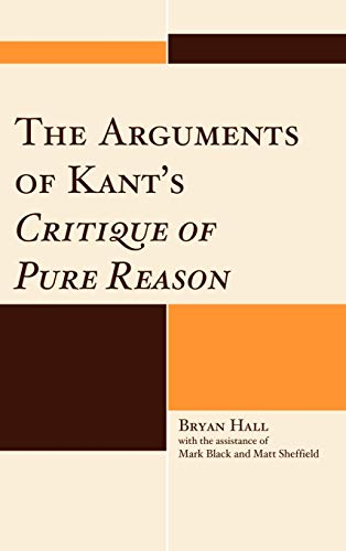 9780739141656: The Arguments of Kant's Critique of Pure Reason