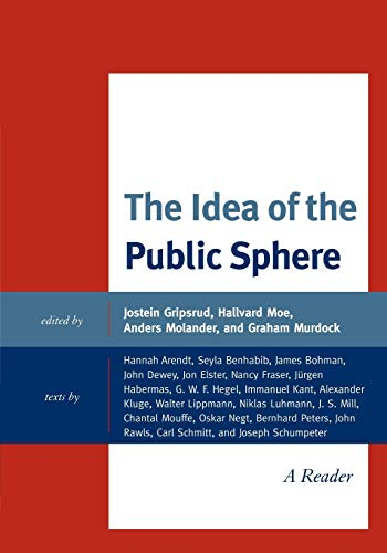 9780739141984: The Idea of the Public Sphere: A Reader