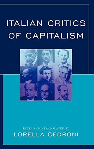 9780739142349: Italian Critics of Capitalism