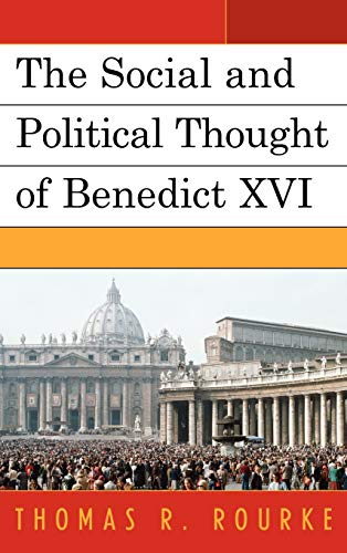 9780739142806: The Social and Political Thought of Benedict XVI