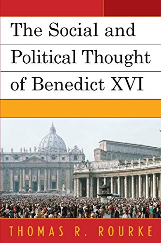 9780739142813: The Social and Political Thought of Benedict XVI