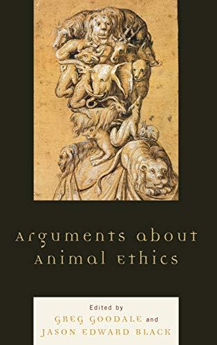 9780739142981: Arguments about Animal Ethics