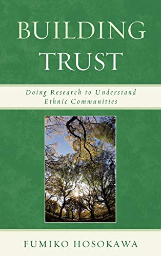 9780739143490: Building Trust: Doing Research to Understand Ethnic Communities
