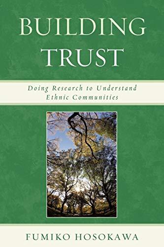 9780739143506: Building Trust: Doing Research to Understand Ethnic Communities