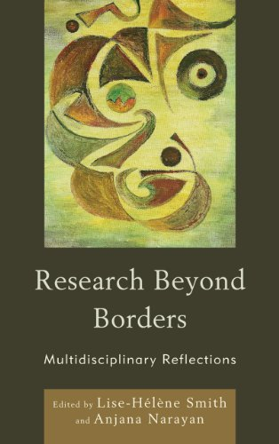 9780739143551: Research Beyond Borders: Multidisciplinary Reflections