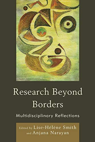 9780739143568: Research Beyond Borders: Multidisciplinary Reflections