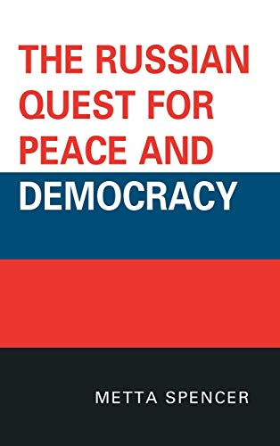 9780739144725: The Russian Quest for Peace and Democracy