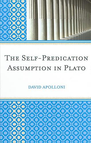 9780739144848: The Self-Predication Assumption in Plato