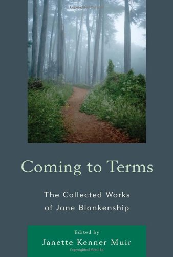 9780739145685: Coming to Terms: The Collected Works of Jane Blankenship (Lexington Studies in Political Communication)