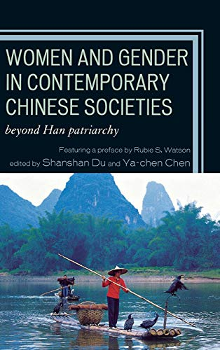 Women and Gender in Contemporary Chinese Societies: Shanshan Du (Editor),