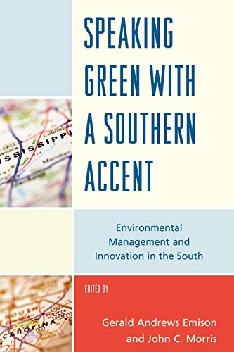 Speaking Green with a Southern Accent: Environmental: Gerald Andrews Emison