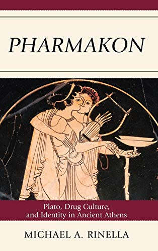 9780739146866: Pharmakon: Plato, Drug Culture, and Identity in Ancient Athens